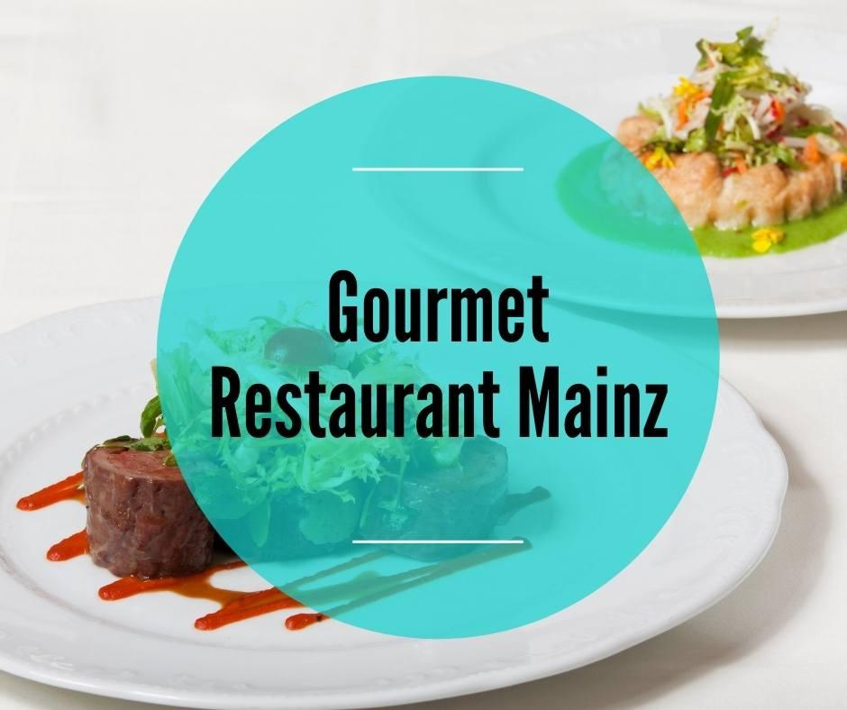 Gourmet Restaurant Mainz