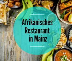 Afrikanisches Restaurant Mainz