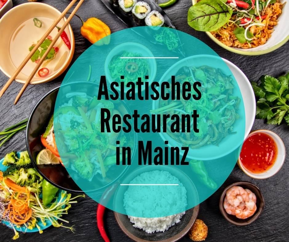 Asiatisches Restaurant Mainz