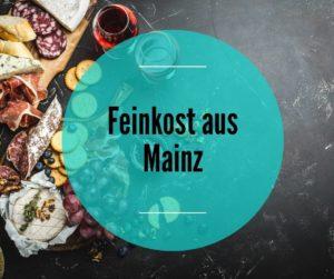 Feinkost Mainz