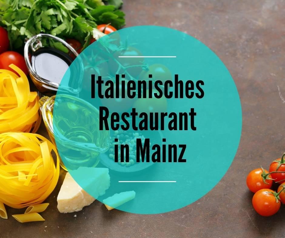 Italienisches Restaurant Mainz