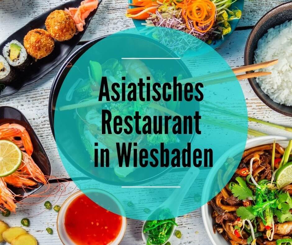 Asiatisches Restaurant in Wiesbaden