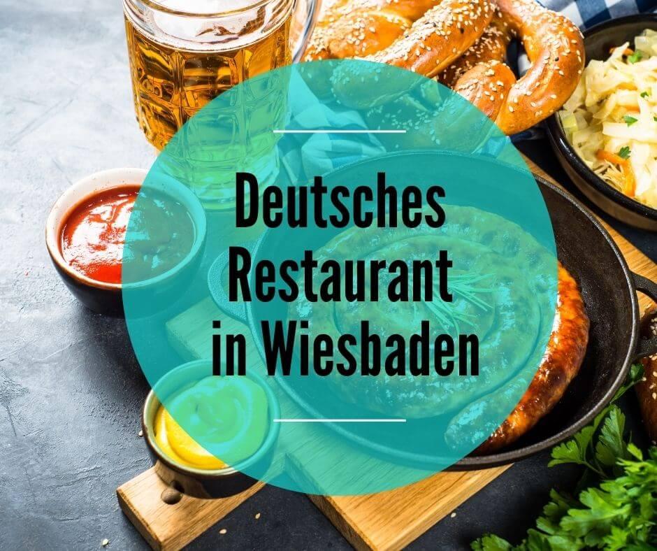 Deutsches Restaurant in Wiesbaden