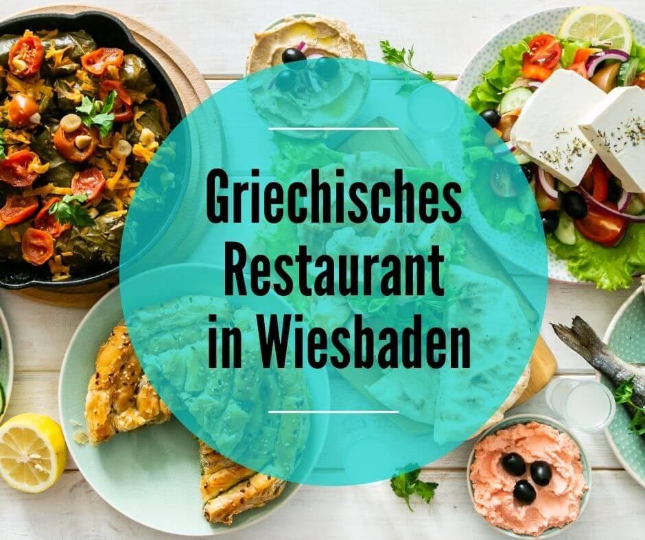 Griechisches Restaurant in Wiesbaden