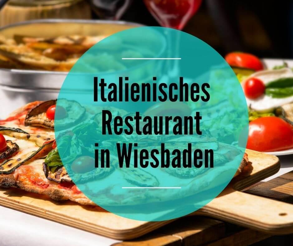 Italienisches Restaurant in Wiesbaden